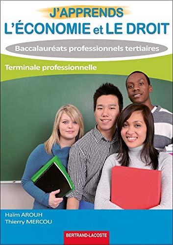 9782735223992: J'apprends l'�conomie et le droit- term bac pro tertiaires