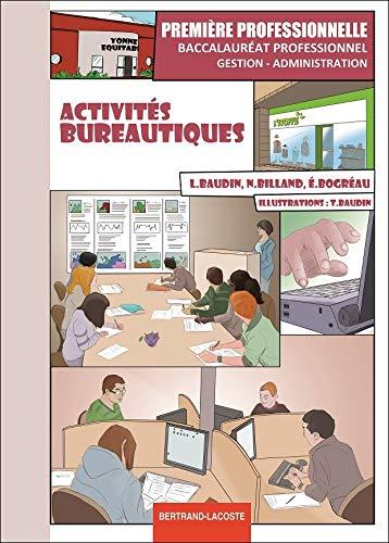9782735224074: Activités bureautiques 1e Bac Pro Gestion-Administration