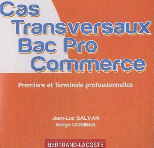 9782735293520: Cas transversaux Bac pro Commerce 1e et Tle professionnelles : CD-ROM