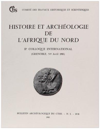 Histoire et archéologie de l'Afrique du Nord: Actes du IIe Colloque international r&...