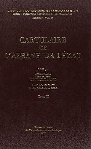 Le cartulaire de l'abbaye de Lésât, volume 2: Ourliac, Paul; Magnou, Anne-Marie