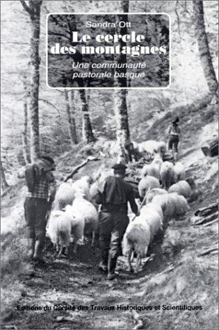 9782735502813: Le cercle des montagnes une communaute pastorale basque regard de l ethnologue n 5 (French Edition)