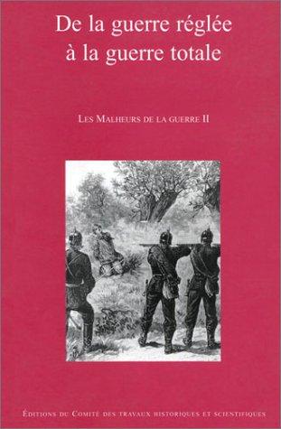 Les Malheurs De La Guerre II: Corvisier, Andre, France und Jean Jacquart: