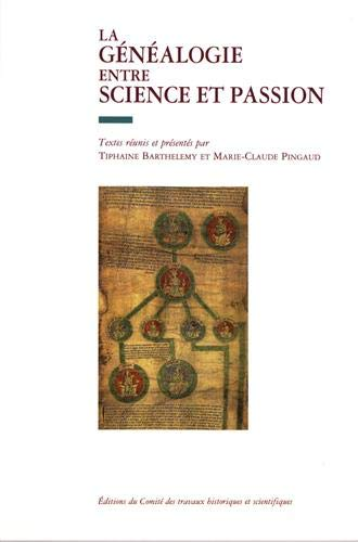 La genealogie entre science et passion (French Edition): Marie-Claude Pingaud