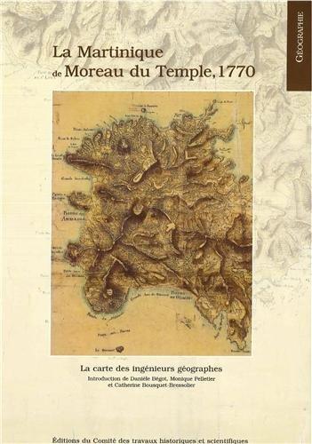 Carte de la martinique de moreau du temple 1764 (French Edition): Catherine Bousquet-Bressolier