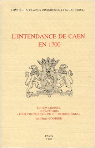 9782735504008: L intendance de Caen en 1700