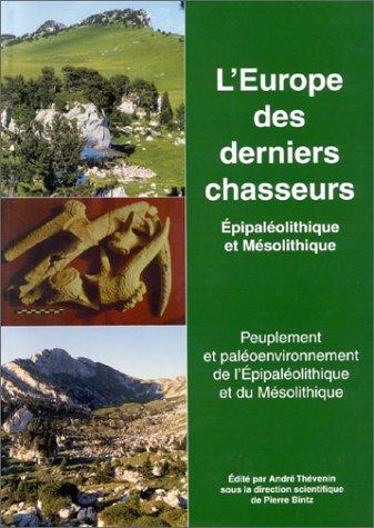 9782735504077: L'Europe des derniers chasseurs. Epipaléolithique et mésolithique