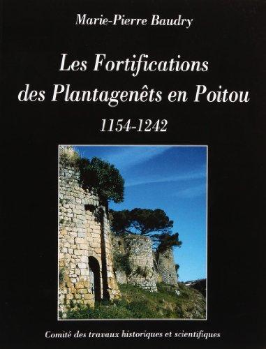 9782735504480: Les fortifications des Plantagenets en Poitou : 1154-1242