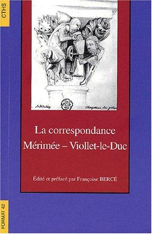 9782735504688: La correspondance Mérimée - Viollet-le-Duc