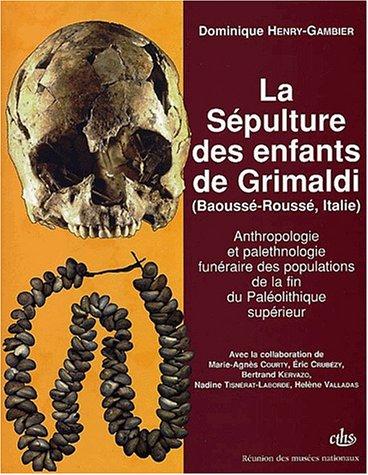 Anthropologie et palethnologie funéraire des populations de la fin du Paléolithique ...
