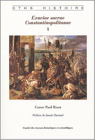 9782735505708: Excuviae sacrae Constantinoplitanae Vols 1 and 2 (Comite Des Travaux Historiques Et Scientifiques)