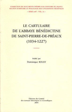 Le cartulaire de l'abbaye bénédictine de Saint-Pierre-de-PrÃ&...