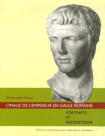 L'image de l'empereur en Gaule romaine :