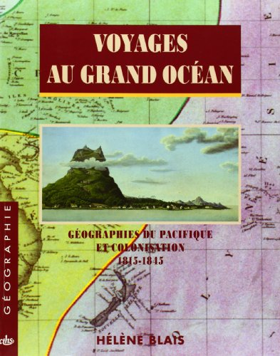 Voyages au grand océan (French Edition)