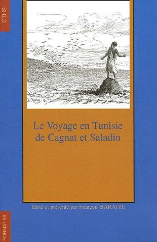 9782735505906: Le voyage en Tunisie de Cagnat et Saladin (French Edition)