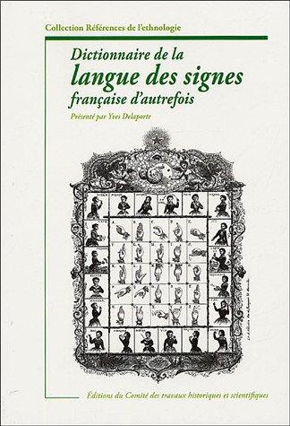 9782735505975: Dictionnaire de la langue des signes d'autrefois (French Edition)