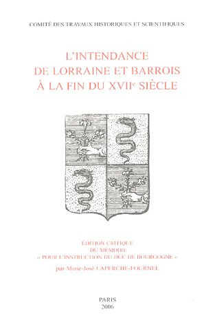 L'intendance de Lorraine et Barrois ? la: Marie-Jos? Laperche-Fournel