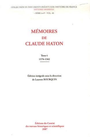 Mémoires de Claude Haton (French Edition): Laurent Bourquin
