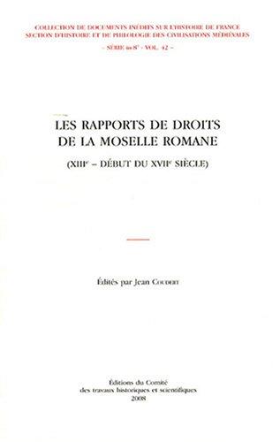 Les rapports de droits de la Moselle romane (French Edition)