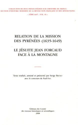 Relation de la mission des Pyrénées (1635-1649) (French Edition): Serge ...