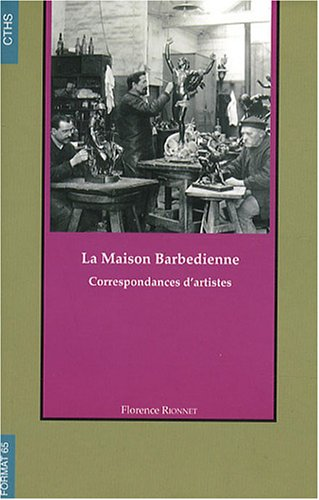 9782735506668: La Maison Barbedienne (French Edition)