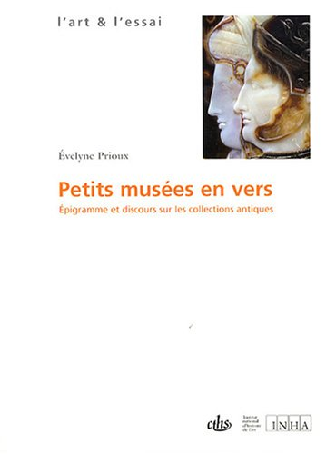 Petits musées en vers (French Edition): Evelyne Prioux