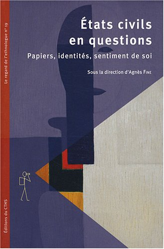 Etats civils en questions (French Edition): Agnès Fine