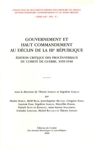 Gouvernement et haut commandement au déclin de la IIIe République (French...