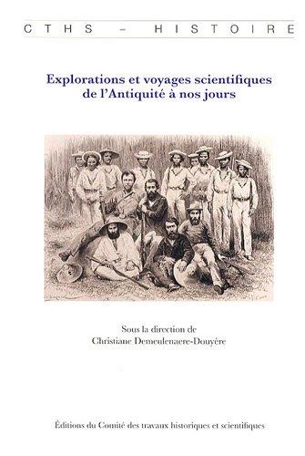 9782735506811: Explorations et voyages scientifiques de l'Antiquité à nos jours (French Edition)