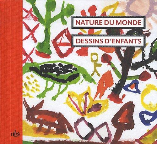 Nature du monde (French Edition): Hélène Pagezy