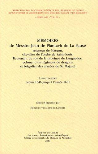 Mémoires de messire Jean de Plantavit de La Pause : Seigneur de Margon, chevalier de l...