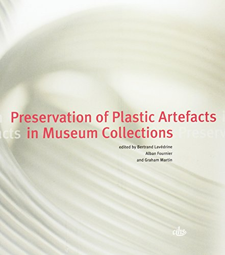 preservation of plastic artefacts in museum collection: Lavedrine/Fourn