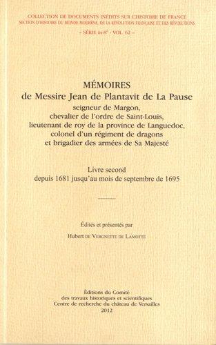 9782735507757: Mémoires de Messire Jean de Plantavit de La Pause : Livre second depuis 1681 jusqu'au mois de septembre de 1695