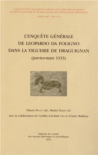 L'enquete generale de Leopardo da Folifno dans la viguerie de: Leopardo da Foligno