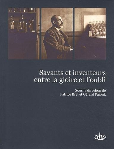 9782735508136: Savants et inventeurs entre la gloire et l'oubli