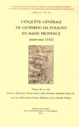 L'enquete generale de Leopardo da Foligno en Basse Provence Mars: Leopardo da Foligno