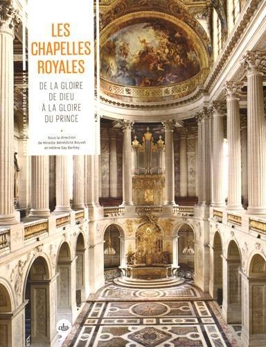 """9782735508433: """"Les chapelles royales : De la gloire de Dieu à la gloire du prince (Archéologie & histoire de l'art) [Paperback] [Dec 11, 2015] Bouvet, Mireille-Benédicte; Say Barbey, Hélène and Collectif"""""""