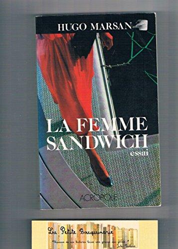 9782735700615: La femme sandwich: Essai sur la vie des femmes en province (French Edition)