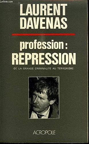 9782735700929: Profession : repression