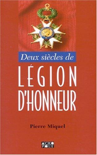 9782735702312: 2 siècles de légion d'honneur