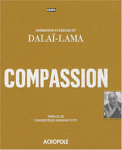 9782735703005: COMPASSION DALAI LAMA UBUNTU