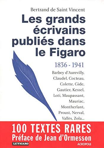 9782735703425: Les grands écrivains publiés dans Le Figaro