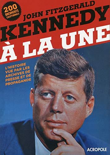 9782735703722: KENNEDY A LA UNE
