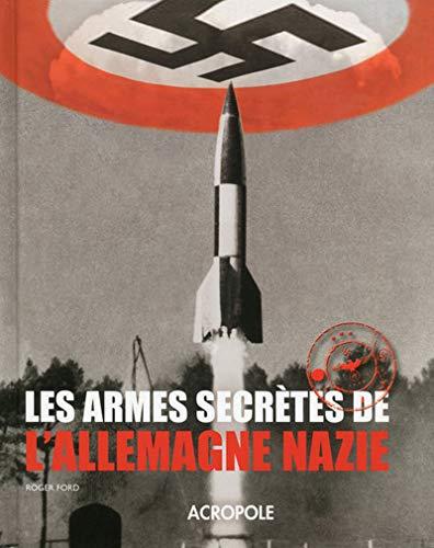9782735703791: Les armes secretes de l'Allemagne nazie