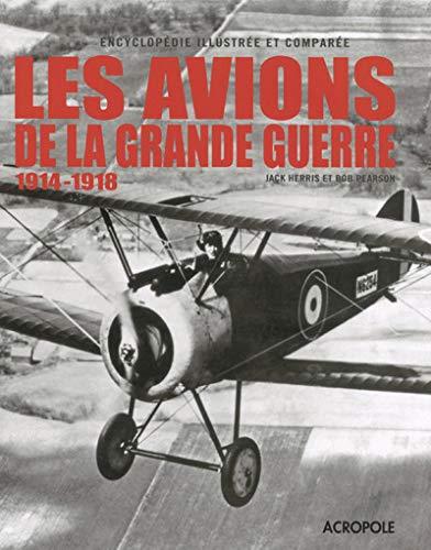 Les avions de la grande guerre: Jack Herris, Bob Pearson