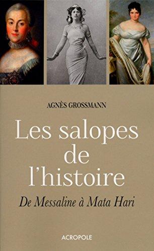 Les salopes de l'histoire: Agnès Grossmann