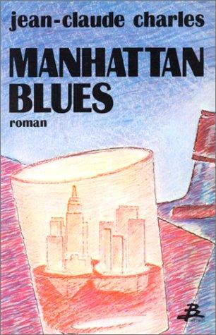 9782736000325: Manhattan blues (French Edition)