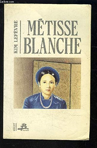 Metisse blanche (French Edition)