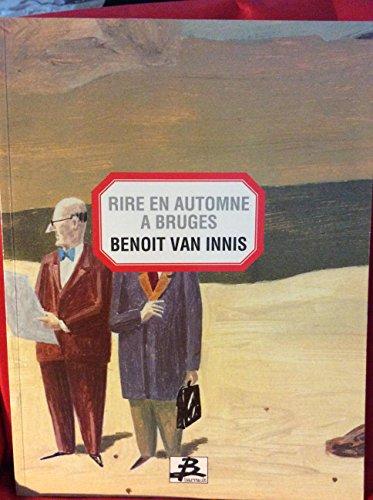 Rire en automne à Bruges: Van Innis, Benoit