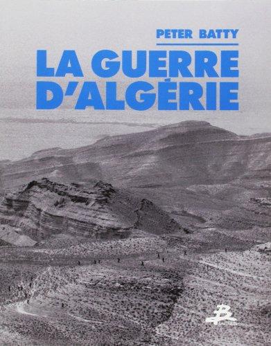 La guerre d'Algérie: Peter Batty